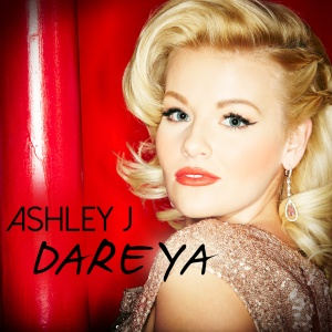 Ashley J - Dare Ya Artwork